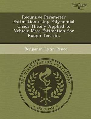 Recursive Parameter Estimation Using Polynomial Chaos Theory Applied to Vehicle Mass Estimation for Rough Terrain