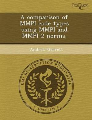 A Comparison of MMPI Code Types Using MMPI and MMPI-2 Norms