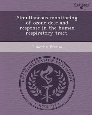 Simultaneous Monitoring of Ozone Dose and Response in the Human Respiratory Tract