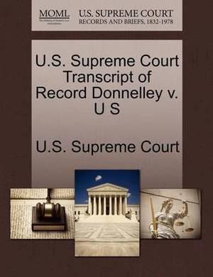U.S. Supreme Court Transcript of Record Donnelley V. U S