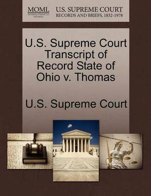 U.S. Supreme Court Transcript of Record State of Ohio V. Thomas