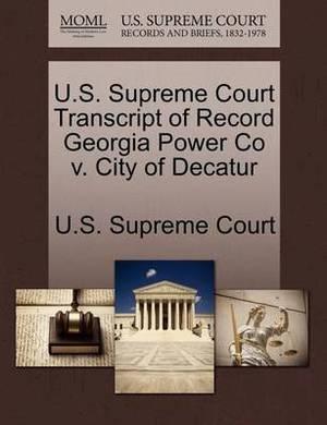 U.S. Supreme Court Transcript of Record Georgia Power Co V. City of Decatur