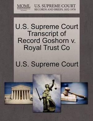 U.S. Supreme Court Transcript of Record Goshorn V. Royal Trust Co