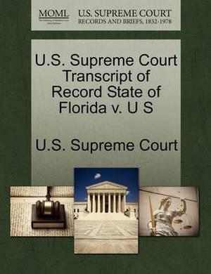 U.S. Supreme Court Transcript of Record State of Florida V. U S