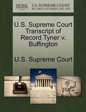 U.S. Supreme Court Transcript of Record Tyner V. Buffington