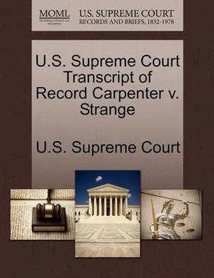 U.S. Supreme Court Transcript of Record Carpenter V. Strange