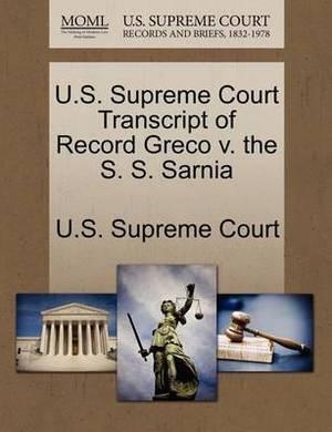 U.S. Supreme Court Transcript of Record Greco V. the S. S. Sarnia