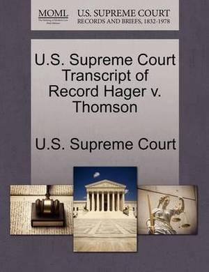 U.S. Supreme Court Transcript of Record Hager V. Thomson