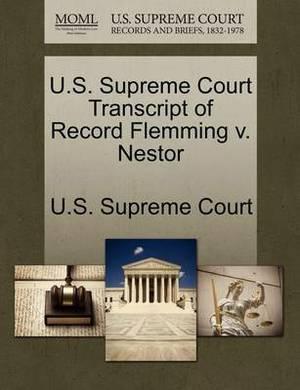 U.S. Supreme Court Transcript of Record Flemming V. Nestor