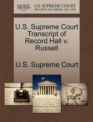 U.S. Supreme Court Transcript of Record Hall V. Russell