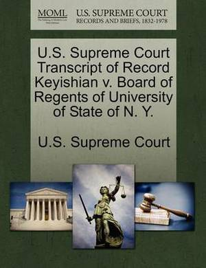 U.S. Supreme Court Transcript of Record Keyishian V. Board of Regents of University of State of N. Y.