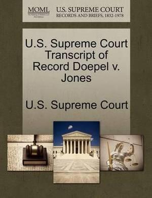 U.S. Supreme Court Transcript of Record Doepel V. Jones
