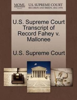 U.S. Supreme Court Transcript of Record Fahey V. Mallonee
