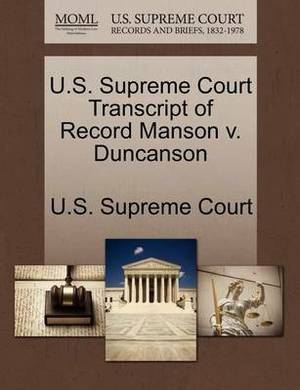 U.S. Supreme Court Transcript of Record Manson V. Duncanson