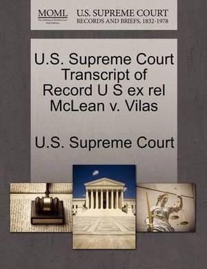 U.S. Supreme Court Transcript of Record U S Ex Rel McLean V. Vilas