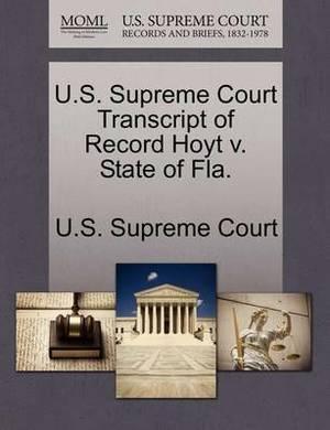 U.S. Supreme Court Transcript of Record Hoyt V. State of Fla.
