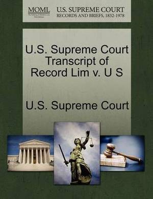 U.S. Supreme Court Transcript of Record Lim V. U S
