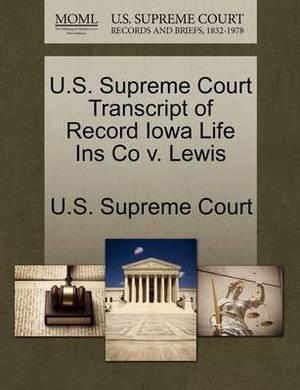 U.S. Supreme Court Transcript of Record Iowa Life Ins Co V. Lewis