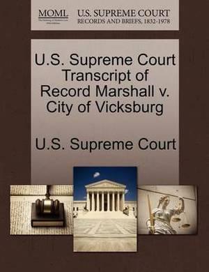U.S. Supreme Court Transcript of Record Marshall V. City of Vicksburg