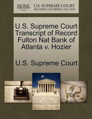 U.S. Supreme Court Transcript of Record Fulton Nat Bank of Atlanta V. Hozier