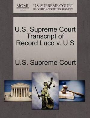 U.S. Supreme Court Transcript of Record Luco V. U S