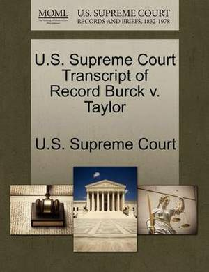 U.S. Supreme Court Transcript of Record Burck V. Taylor