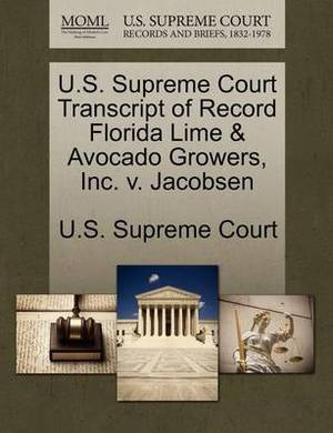 U.S. Supreme Court Transcript of Record Florida Lime & Avocado Growers, Inc. V. Jacobsen