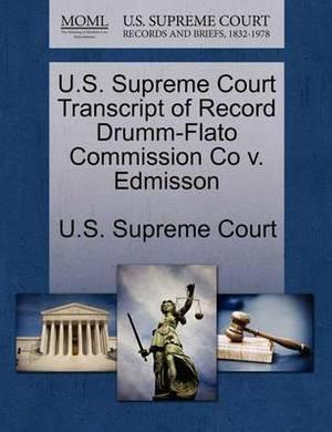 U.S. Supreme Court Transcript of Record Drumm-Flato Commission Co V. Edmisson