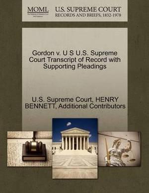 Gordon V. U S U.S. Supreme Court Transcript of Record with Supporting Pleadings