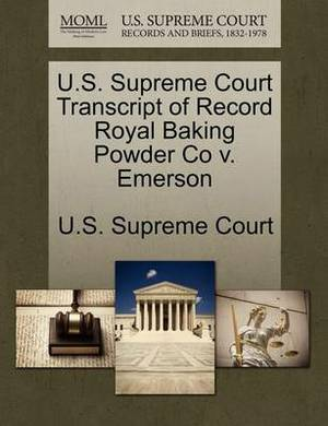 U.S. Supreme Court Transcript of Record Royal Baking Powder Co V. Emerson