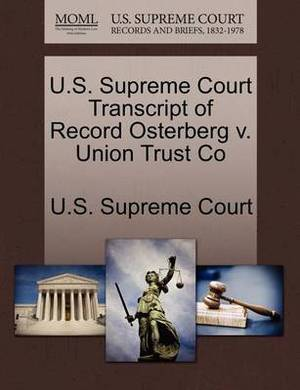 U.S. Supreme Court Transcript of Record Osterberg V. Union Trust Co