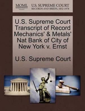 U.S. Supreme Court Transcript of Record Mechanics' & Metals' Nat Bank of City of New York V. Ernst