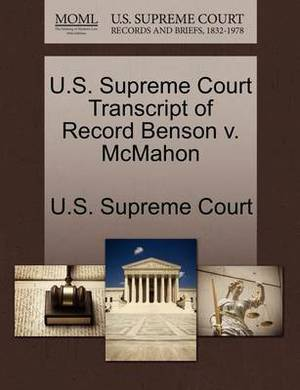 U.S. Supreme Court Transcript of Record Benson V. McMahon