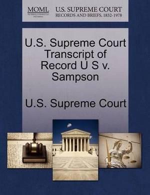 U.S. Supreme Court Transcript of Record U S V. Sampson