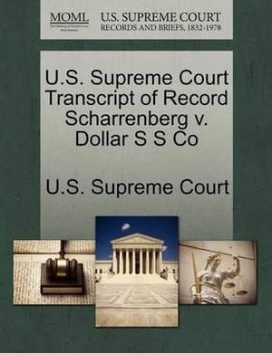 U.S. Supreme Court Transcript of Record Scharrenberg V. Dollar S S Co