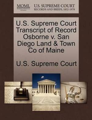 U.S. Supreme Court Transcript of Record Osborne V. San Diego Land & Town Co of Maine