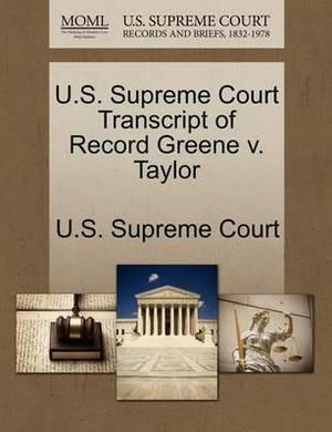 U.S. Supreme Court Transcript of Record Greene V. Taylor