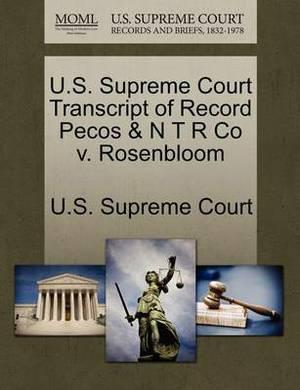 U.S. Supreme Court Transcript of Record Pecos & N T R Co V. Rosenbloom
