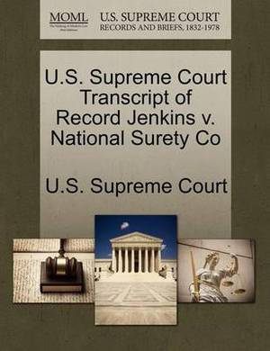U.S. Supreme Court Transcript of Record Jenkins V. National Surety Co
