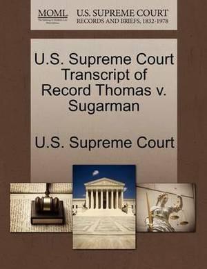 U.S. Supreme Court Transcript of Record Thomas V. Sugarman