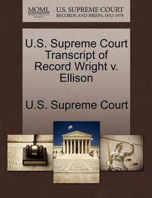 U.S. Supreme Court Transcript of Record Wright V. Ellison