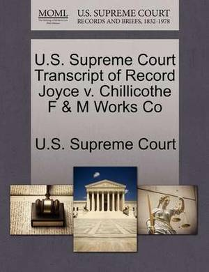 U.S. Supreme Court Transcript of Record Joyce V. Chillicothe F & M Works Co