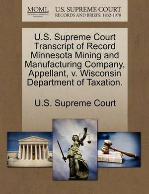 U.S. Supreme Court Transcript of Record Minnesota Mining and Manufacturing Company, Appellant, V. Wisconsin Department of Taxation.