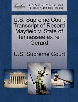 U.S. Supreme Court Transcript of Record Mayfield V. State of Tennessee Ex Rel Gerard
