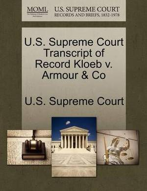 U.S. Supreme Court Transcript of Record Kloeb V. Armour & Co