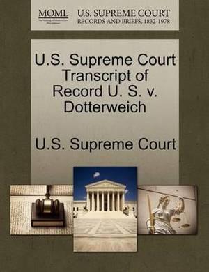 U.S. Supreme Court Transcript of Record U. S. V. Dotterweich