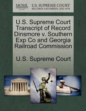 U.S. Supreme Court Transcript of Record Dinsmore V. Southern Exp Co and Georgia Railroad Commission