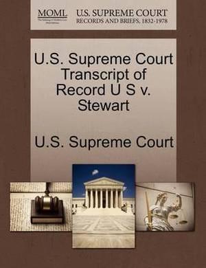 U.S. Supreme Court Transcript of Record U S V. Stewart
