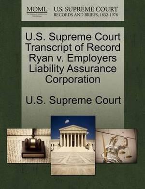 U.S. Supreme Court Transcript of Record Ryan V. Employers Liability Assurance Corporation