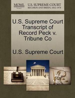 U.S. Supreme Court Transcript of Record Peck V. Tribune Co